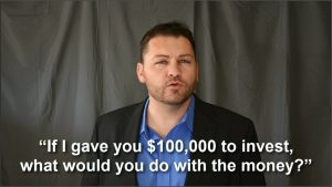 What if I gave you $100k to invest?