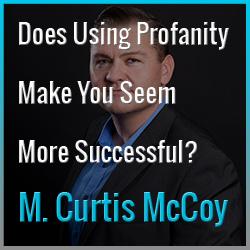 Does Using Profanity Make You Seem More Successful?