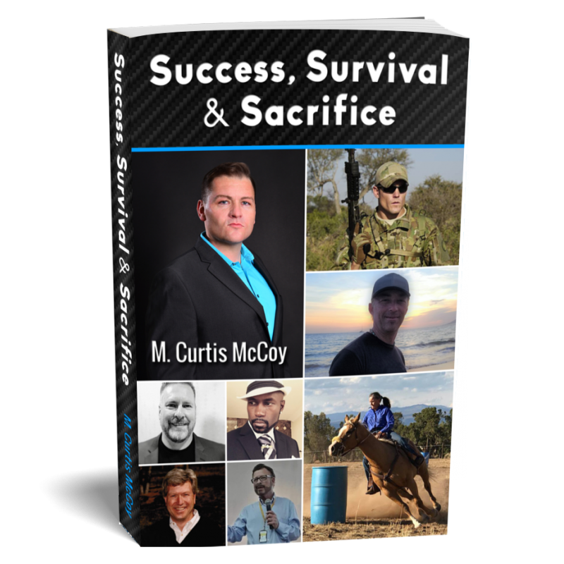 Success, Survival & Sacrifice
