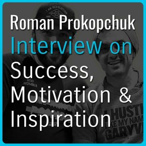 Roman Prokopchuk Podcast Interview