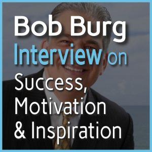 Bob Burg Interview