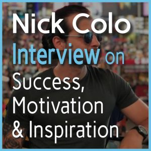 Nick Colo Podcast Interview