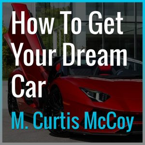 How To Get Your Dream Car