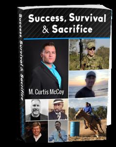 Success, Survival & Sacrifice by M. Curtis McCoy