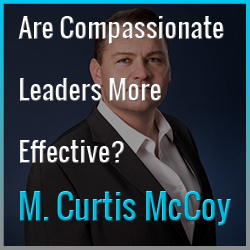 Are Compassionate Leaders More Effective?