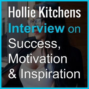 Hollie Kitchens Podcast Interview